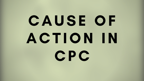 Cause of action in CPC