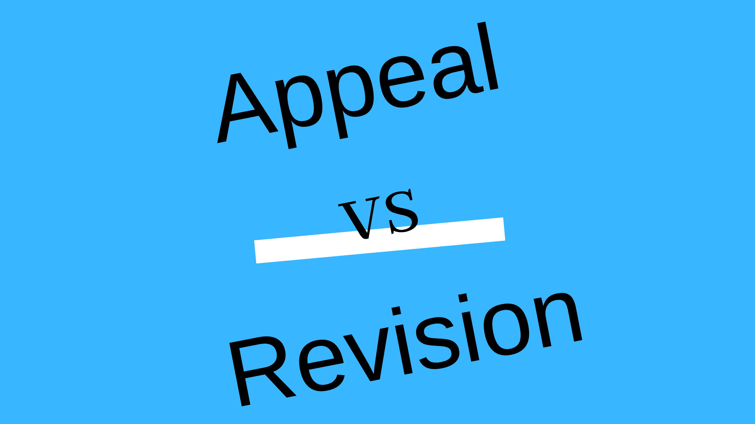 Difference between Appeal and Revision
